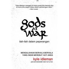Gods At War (Ilah-Ilah Dalam Peperangan)