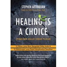 Healing Is A Choice (Pemulihan adalah Sebuah Pilihan)