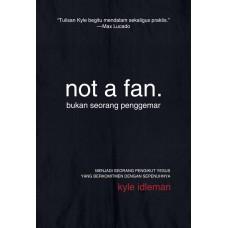 Not A Fan (Bukan Seorang Penggemar)