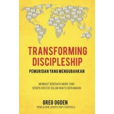 Transforming Discipleship (Pemuridan yang Mengubahkan)