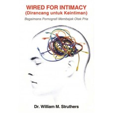 Wired For Intimacy (Dirancang untuk keintiman)