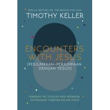 Encounters with Jesus  (Perjumpaan-Perjumpaan dengan Yesus)
