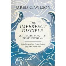 The Imperfect Disciple  (Murid yang Tidak Sempurna)