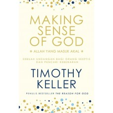 Making Sense of God (Allah yang Masuk Akal)