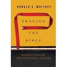 Praying the Bible (Berdoa dengan Menggunakan Alkitab)