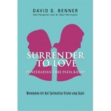 Surrender to Love  (Penyerahan Diri pada Kasih)